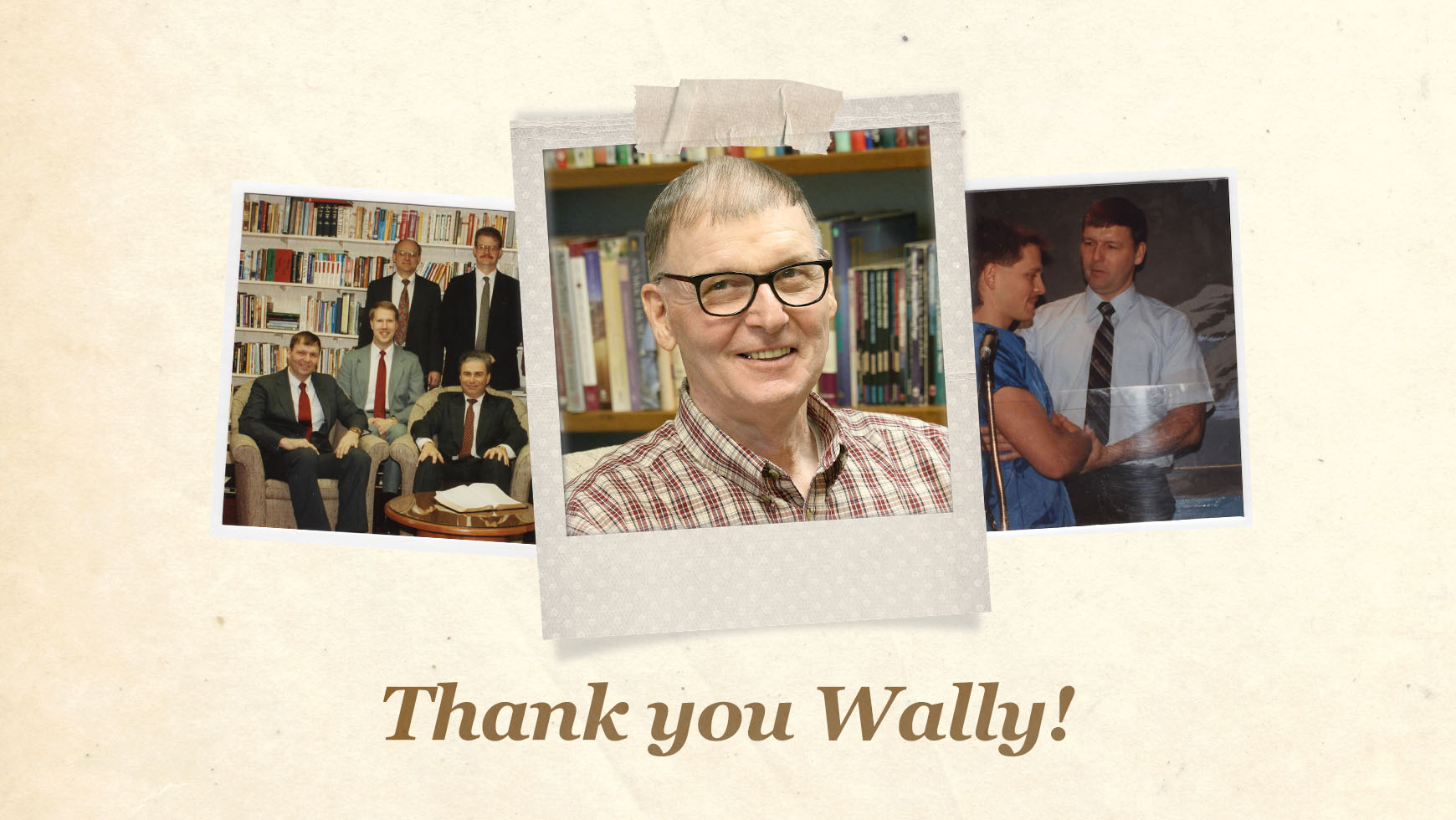Thank You, Wally!